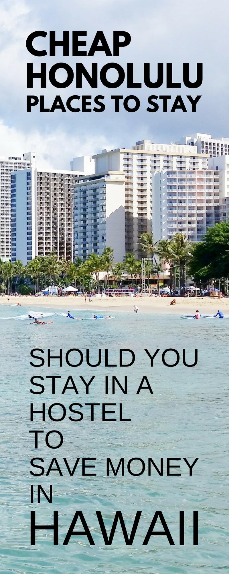 Best Hostels In Honolulu Should You Stay In A Hostel In Waikiki Oahu Hawaii Hawaii Hostels Cheapest Hawaii Vacation Cheap Honolulu