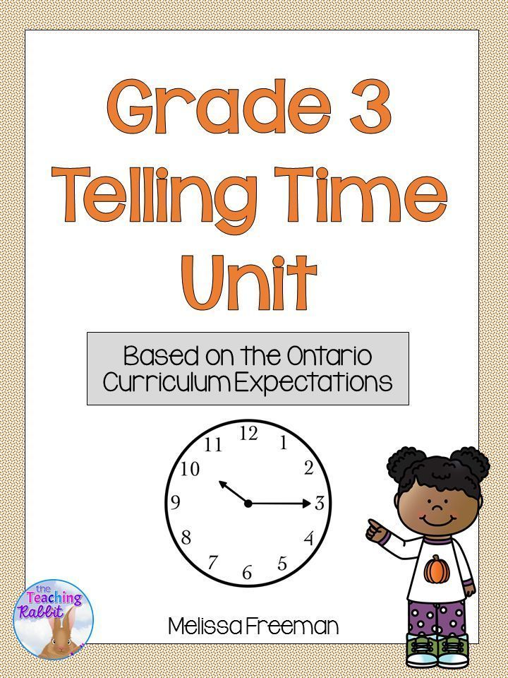 Telling Time Unit for Grade 3 (Ontario Curriculum) | Ontario ...