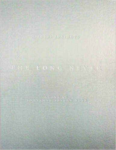 Hiroshi Sugimoto: The Long Never: Amazon.de: Jonathan Safran Foer, Hiroshi Sugimoto: Fremdsprachige Bücher