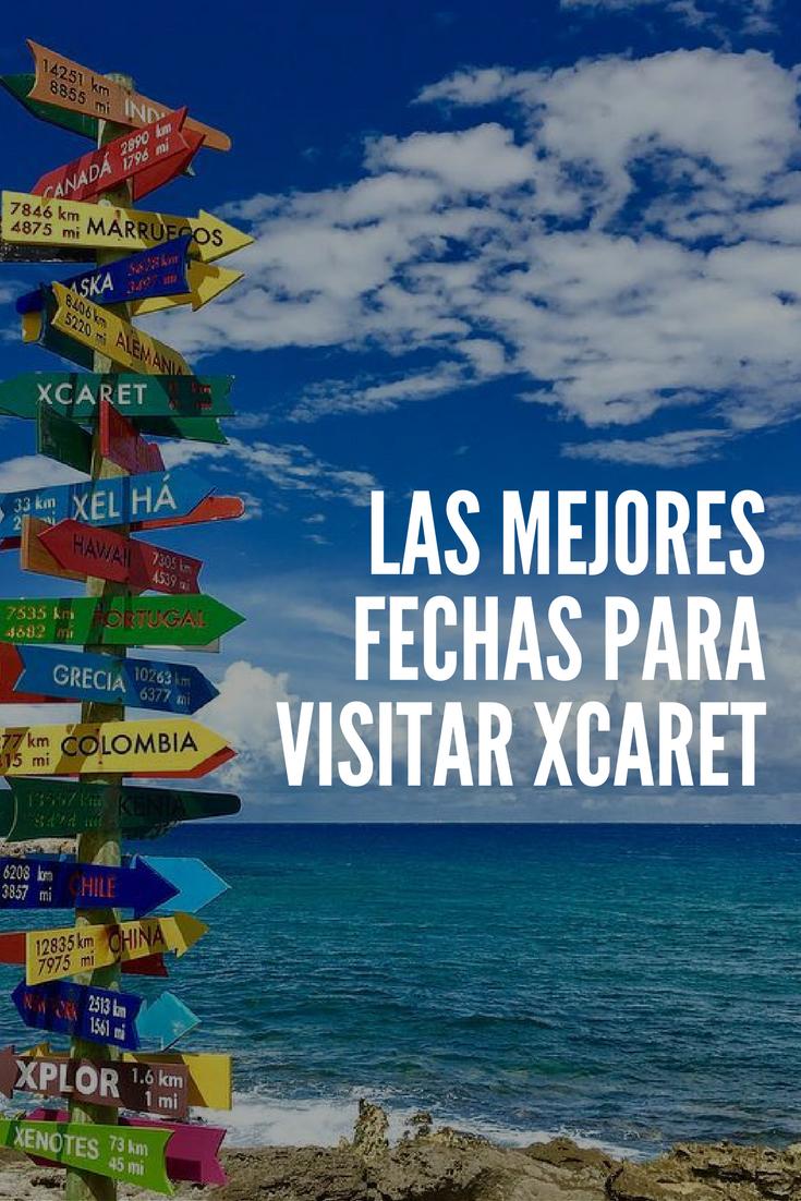 Cuándo Visitar Xcaret Viajes A Cancun Viajes En Mexico Viajes