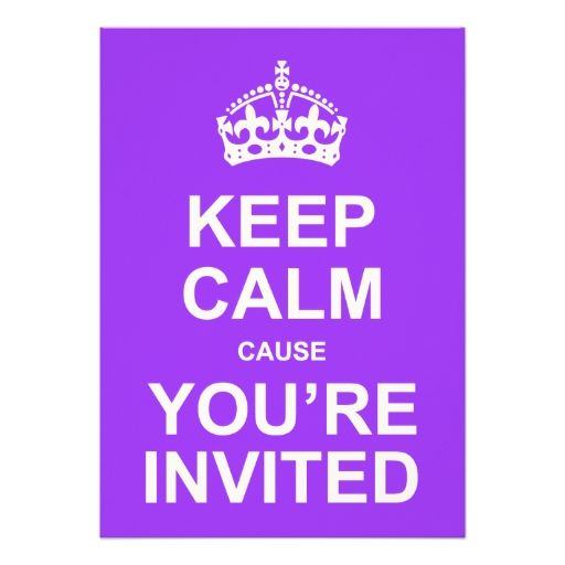 Keep Calm Cause You're Invited Quinceañera Custom Announcements