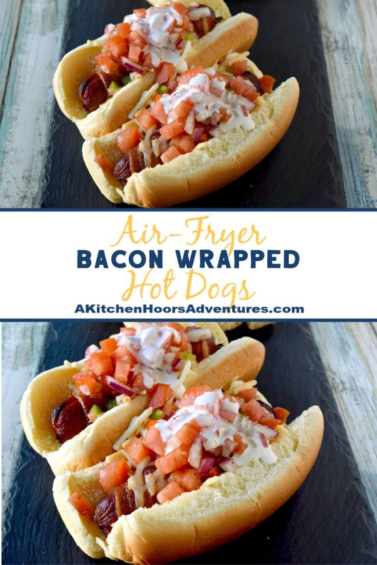 Air Fryer Bacon Wrapped Hot Dogs Bacon wrapped hotdogs