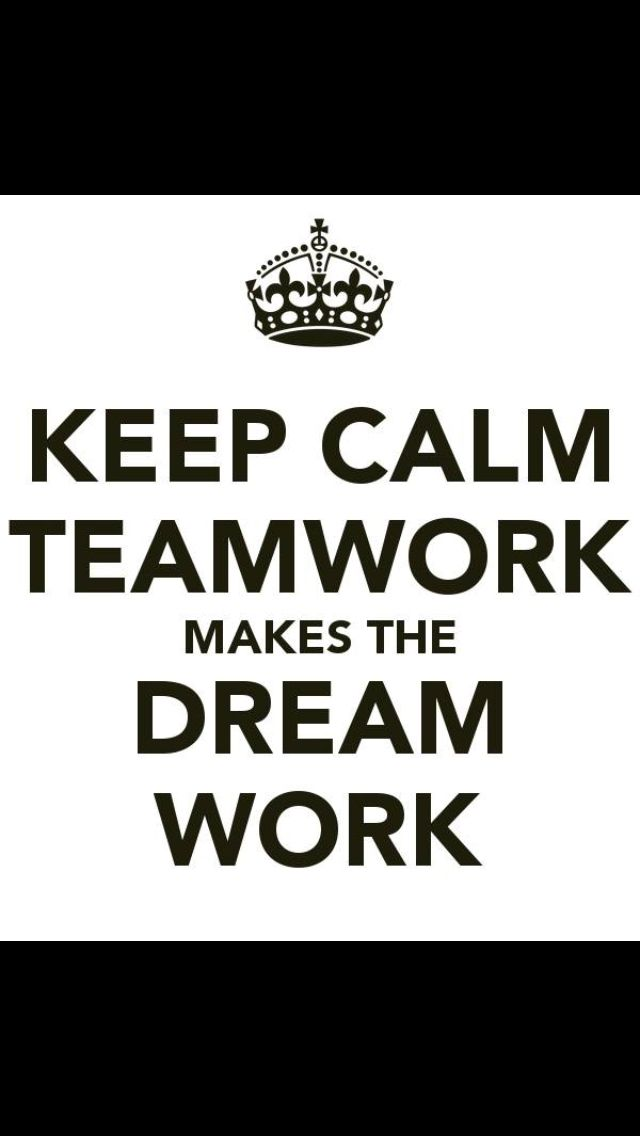 There is no I in team! We can go far alone but we can go