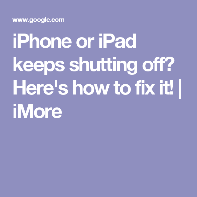 d8725a142dfa iPhone or iPad keeps shutting off  Here s how to fix it!