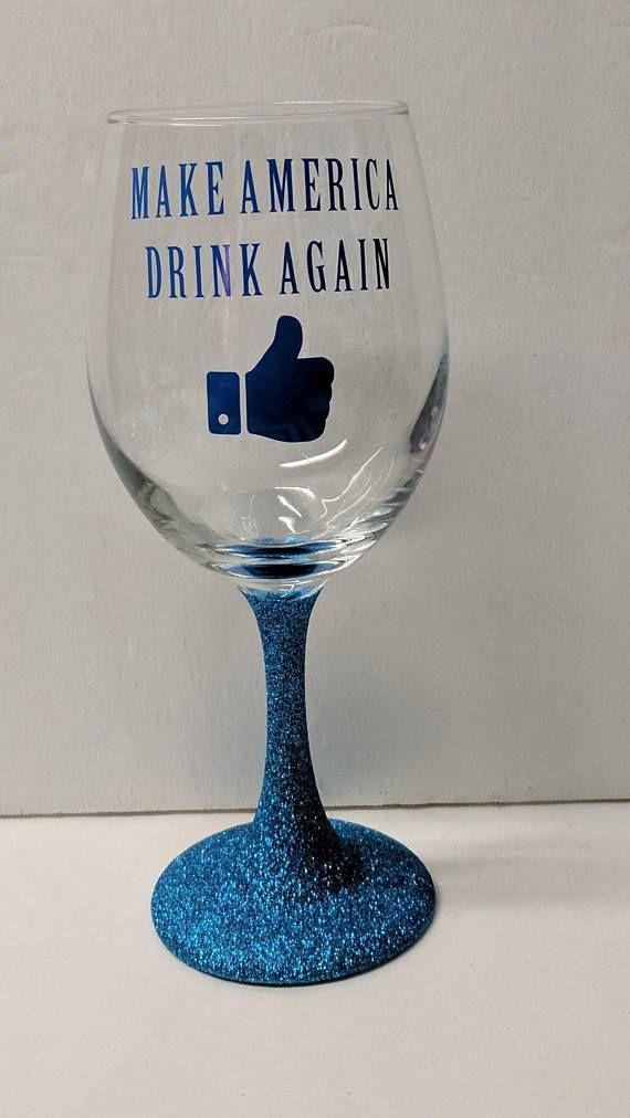 Make America Drink Again Glitter Stem Wine Glass