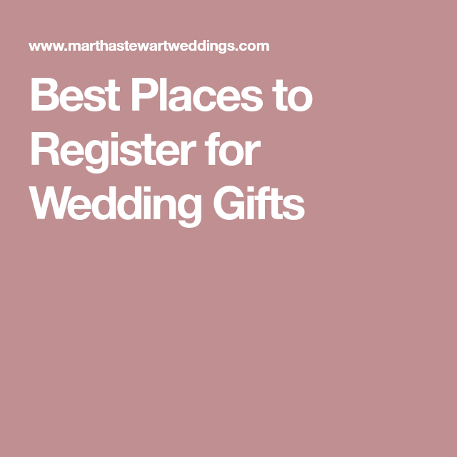 Gifts to register for wedding gallery wedding decoration ideas best places to register for wedding gifts gallery wedding junglespirit Choice Image