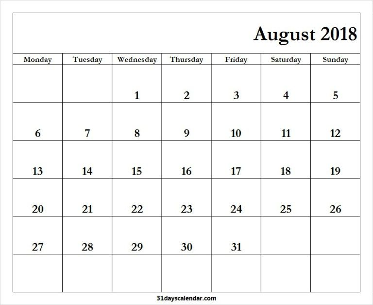 Available August 2018 Calendar Monday Start 31 Days Calendar