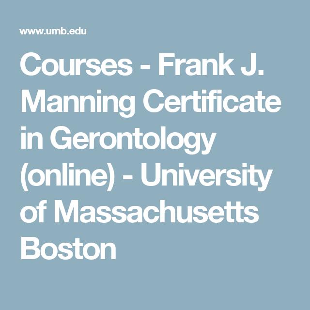 Frank J. Manning Certificate In Gerontology