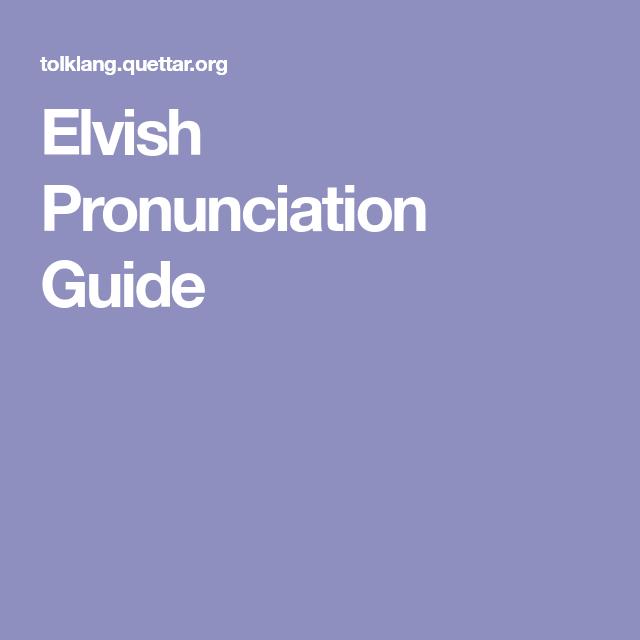 Elvish Pronunciation Guide En 2019