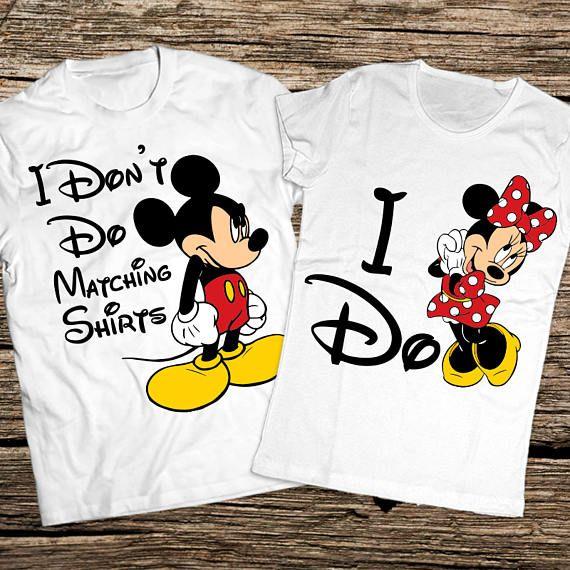 ba3be4700 I dont do matching shirts, I don't do matching shirts, Mickey and ...