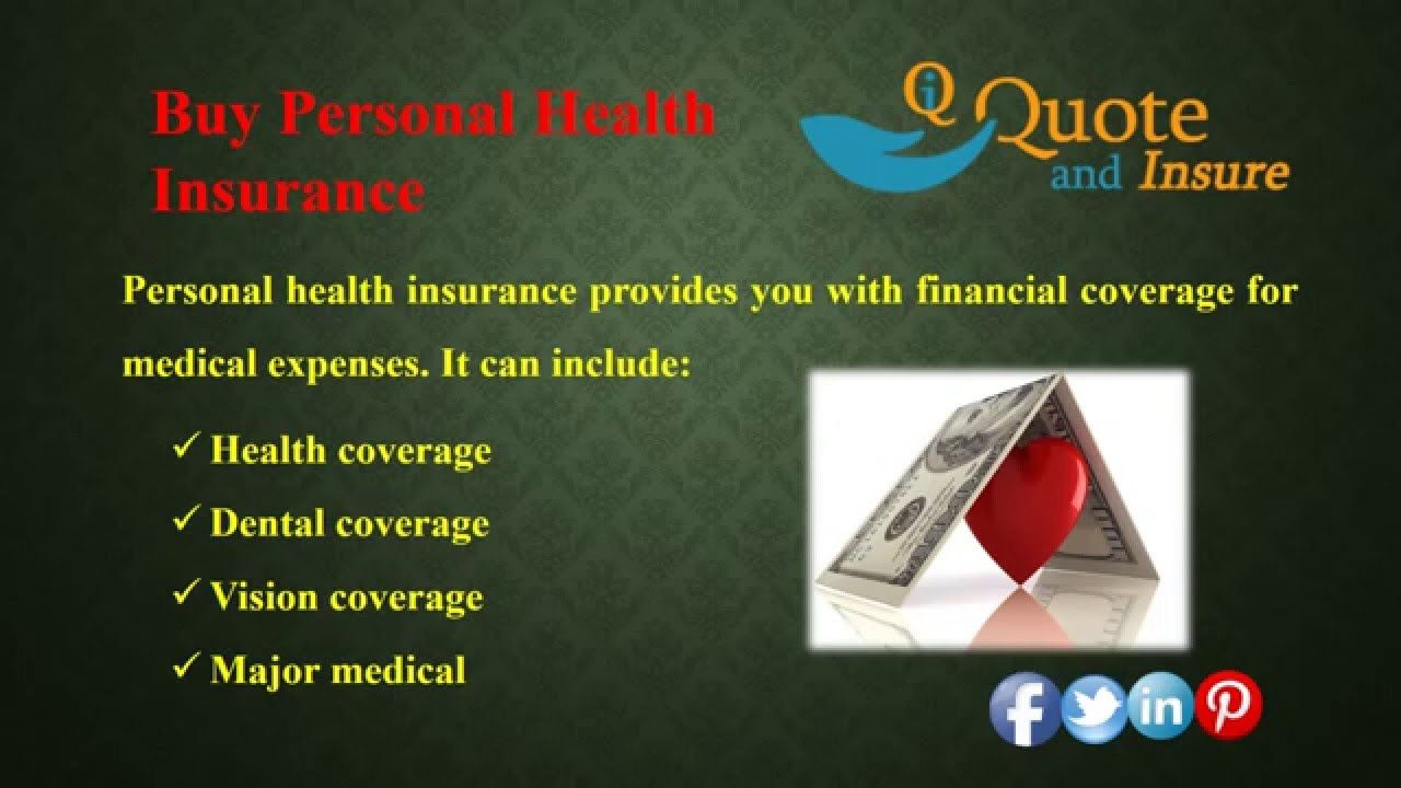 Need to buy personal health insurance quotes find and