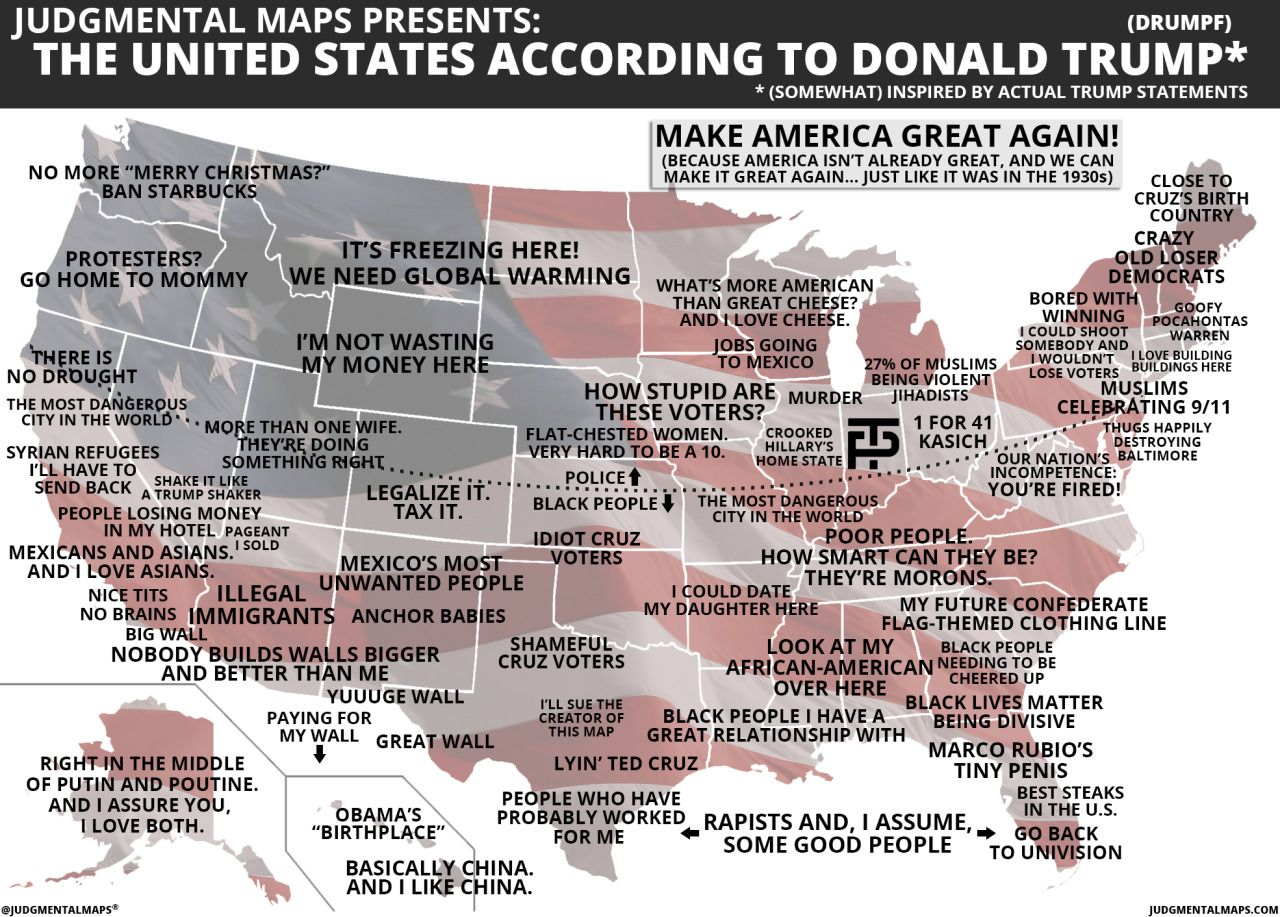 The United States According To Donald Trump By Judgmental Maps - Us states make data map