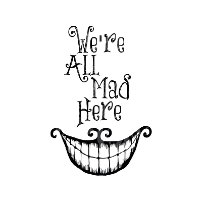 ALICE IN WONDERLAND QUOTES WE ARE ALL MAD HERE WALL STICKER DECAL lot AW    eBay