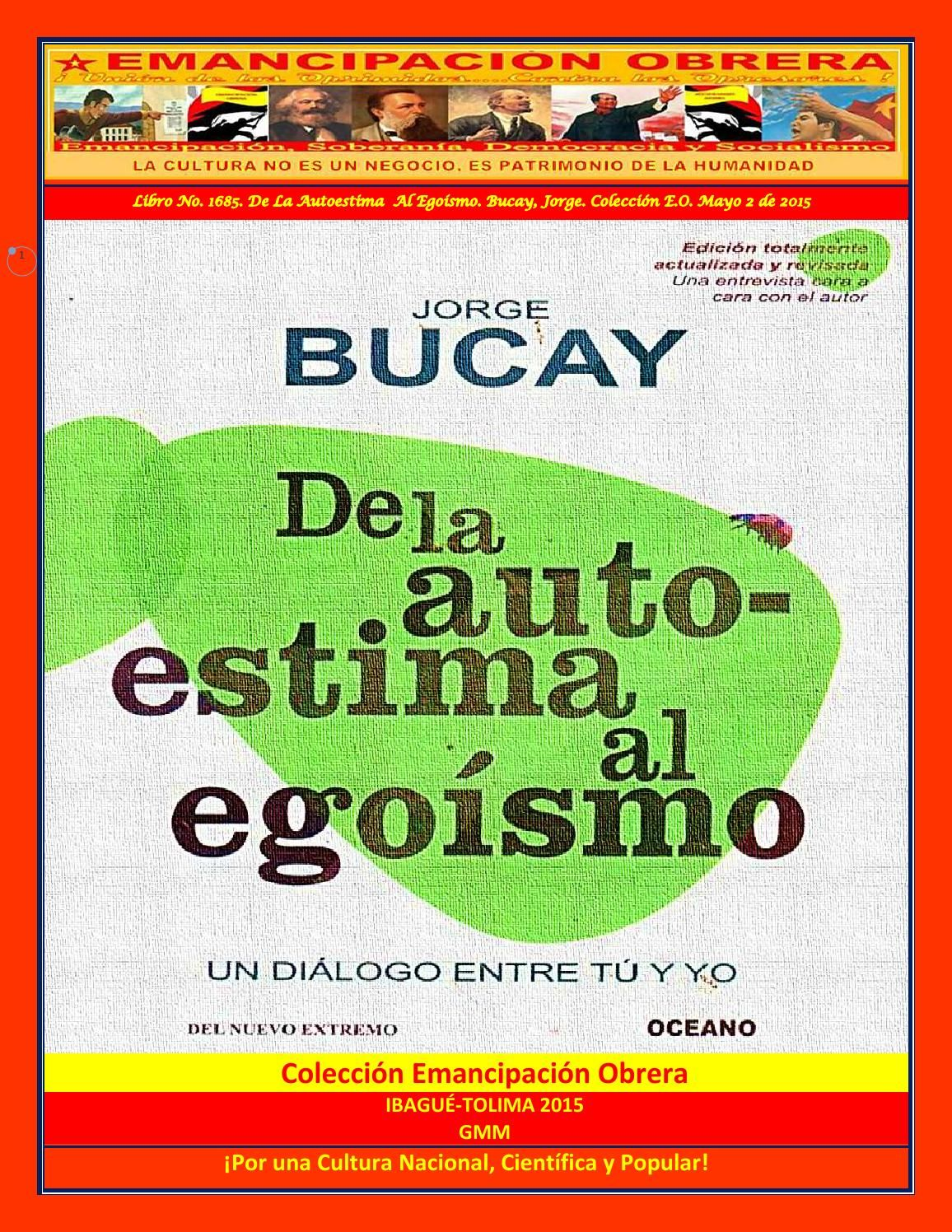 Libro no 1685 de la autoestima al ego smo bucay jorge colecci n e o mayo 2 de 2015