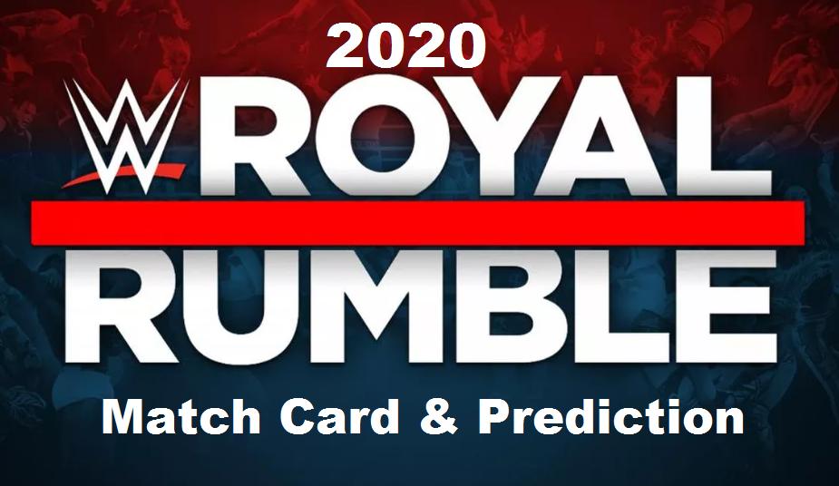 Wwe Royal Rumble 2020 Match Card And Prediction Wwe Royal Rumble Royal Rumble Wwe
