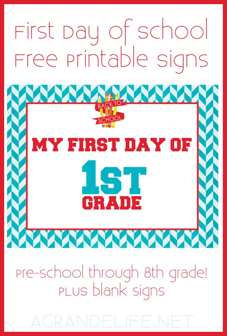 9 Sets of Free, Printable First Day of School Signs