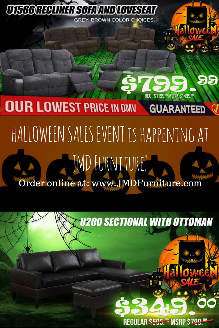 BEST DEALS of this HALLOWEEN Holiday! JMD Furniture is