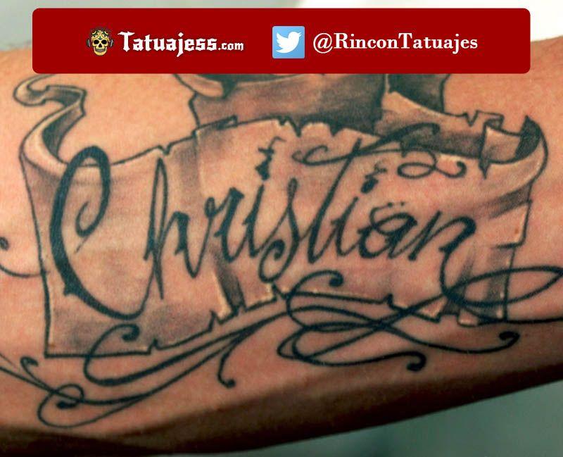 Tatuaje De Nombre En El Brazo Christian A Pinterest Christian