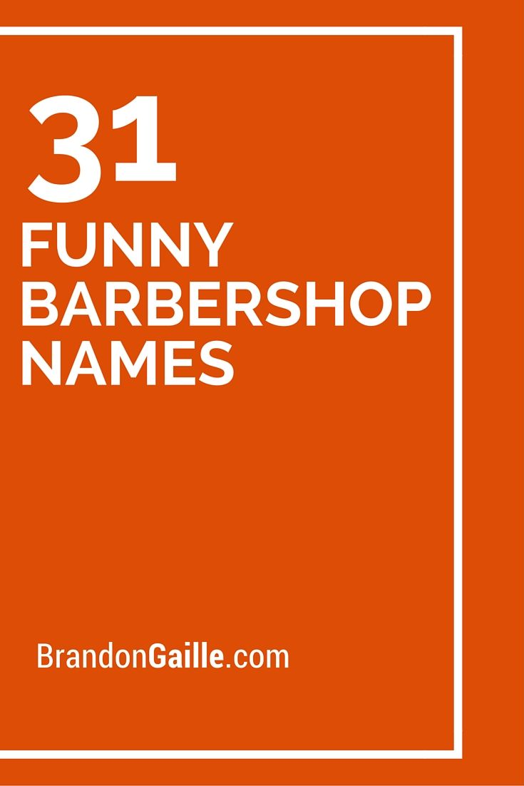 250 Cool and Funny Names Barber shop names