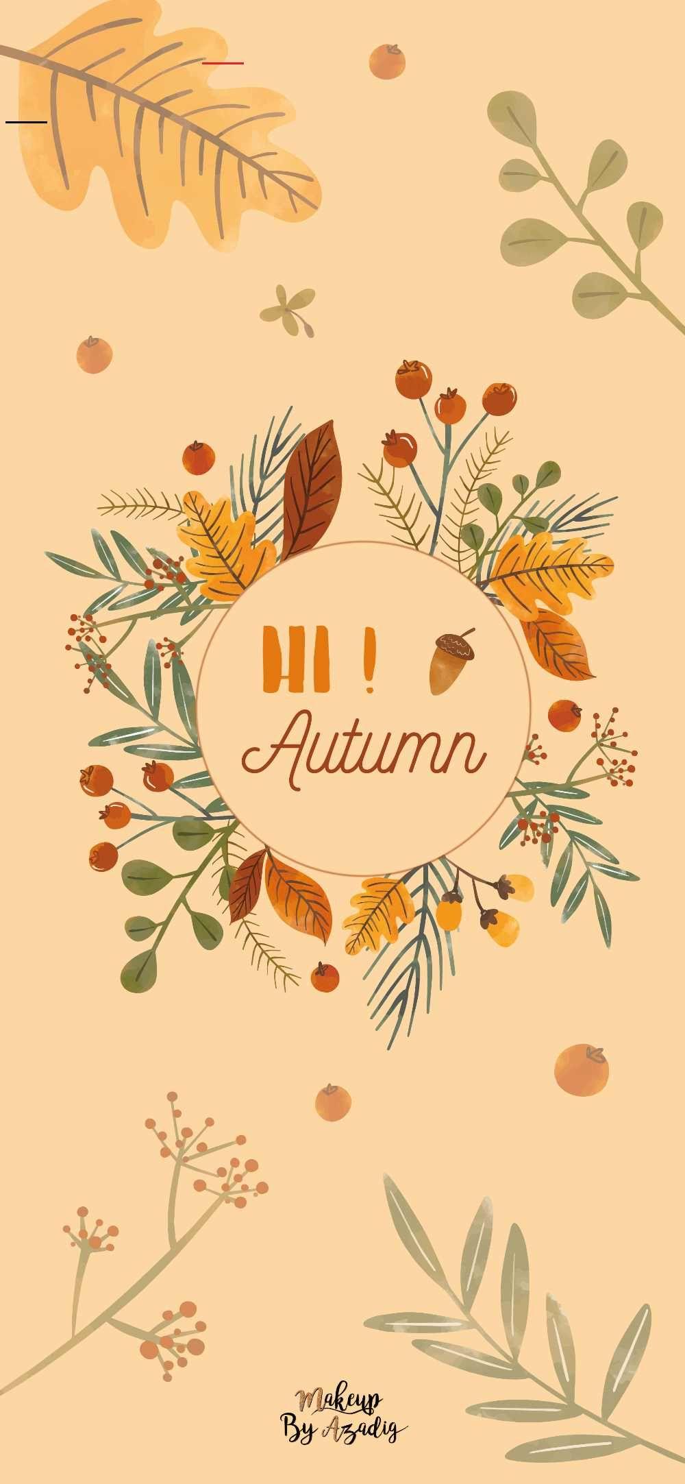 16 Fond D Ecran Hi Autumn Wallpaper Makeupbyazadig Autumnwallpaper Fond D E In 2020 Wallpaper Achtergronden Mobiele Telefoon Achtergronden Achtergronden