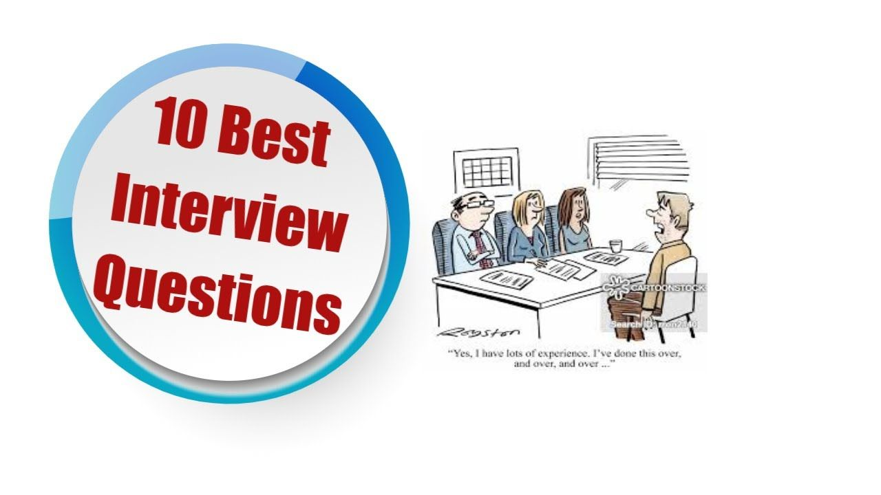 10 Best Interview Questions to Ask Candidates in 2020 10