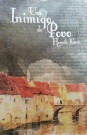 Baixar Livro Um Inimigo Do Povo Henrik Ibsen Em Pdf Epub E Mobi