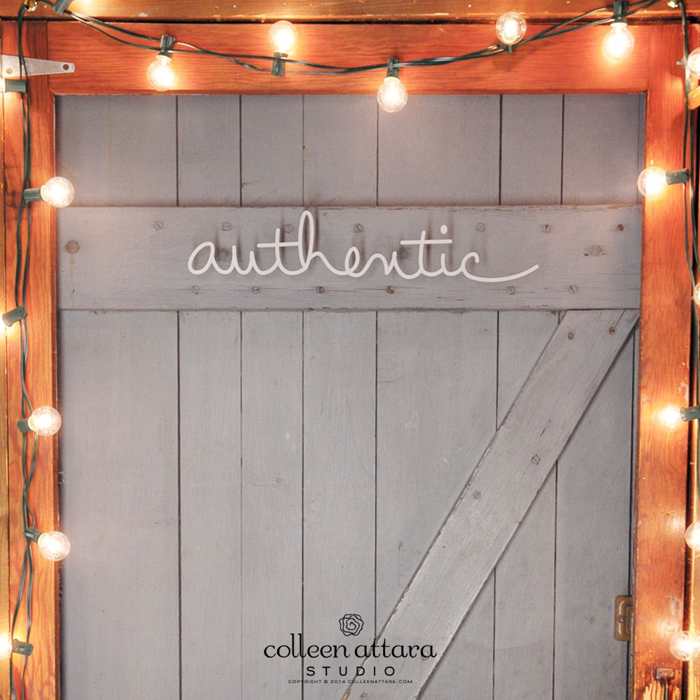 Salvaged Word: Authentic | Colleen Attara Studio