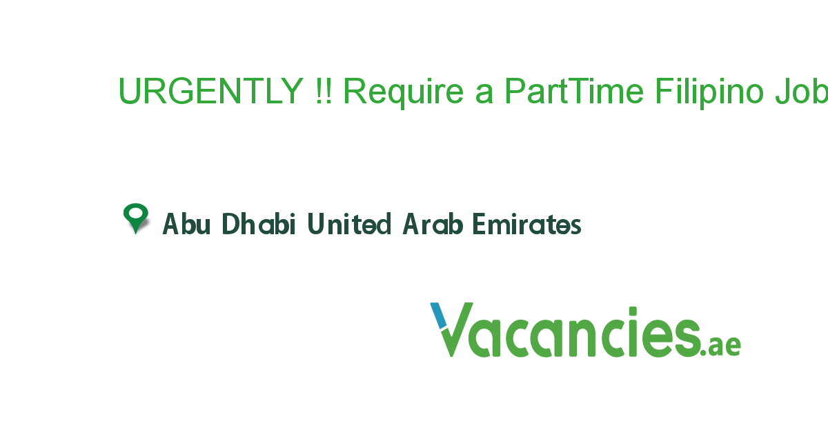 Urgently Require A Parttime Filipino Saleslady Abudhabi Assistant Jobs Office Assistant Jobs Job