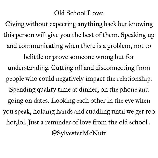 old school love | For The Soul | Love Quotes, Old school quotes