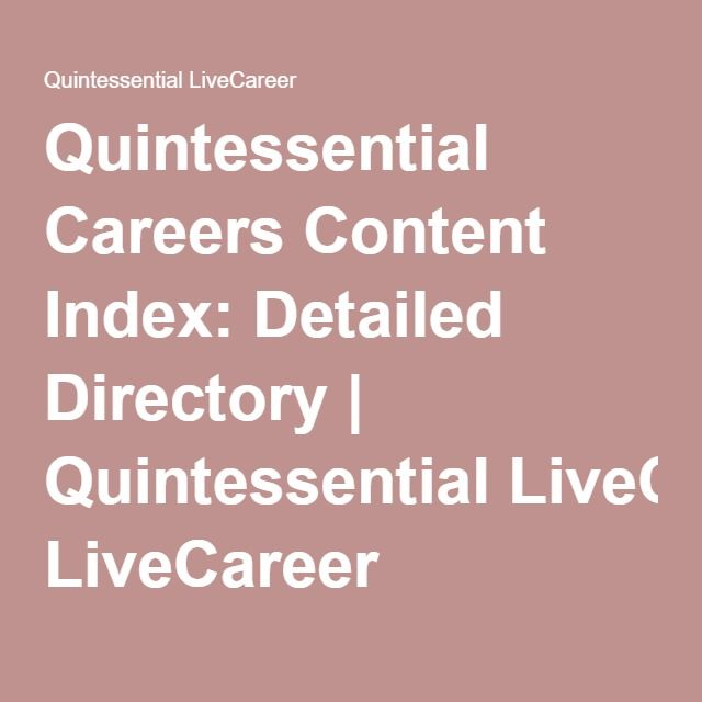 Quintessential Careers Content Index Detailed Directory