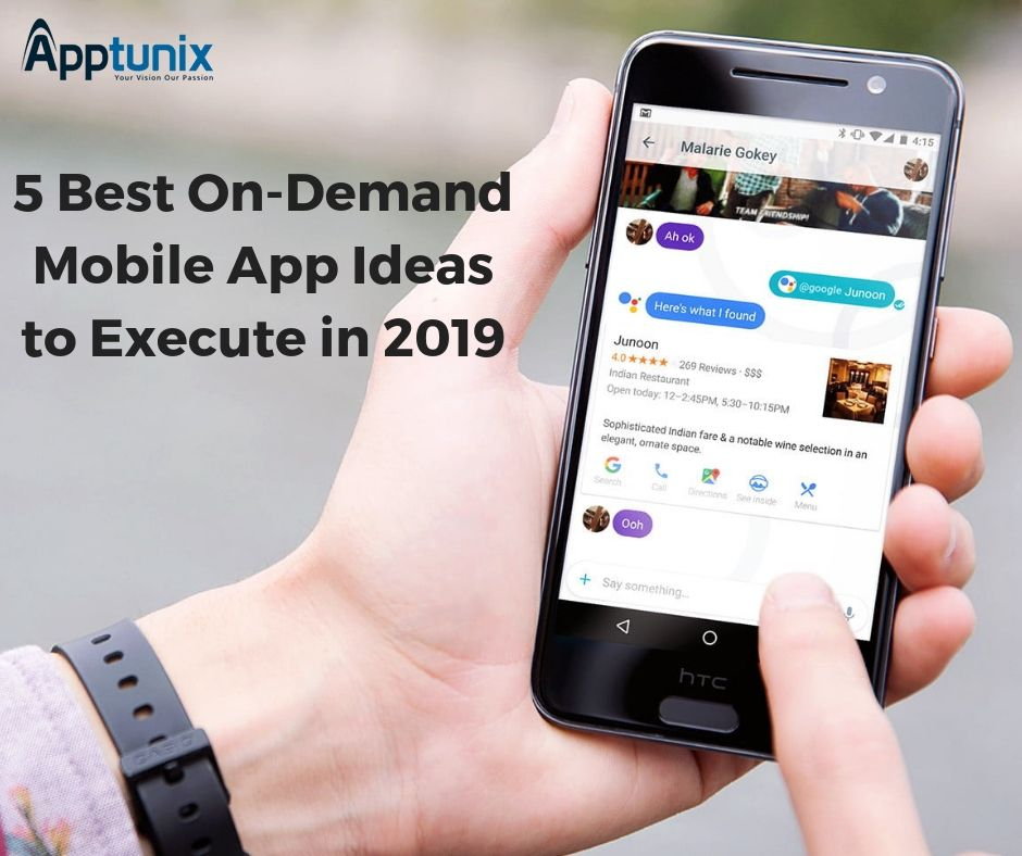 5 Best On-Demand Mobile App Ideas to Execute in 2019- The On-Demand