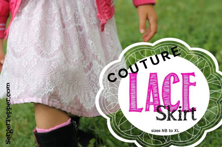 Couture Lace Skirt DIY - measurements given for sizes NewBorn to Woman XL!  Only on SergerPepper.com