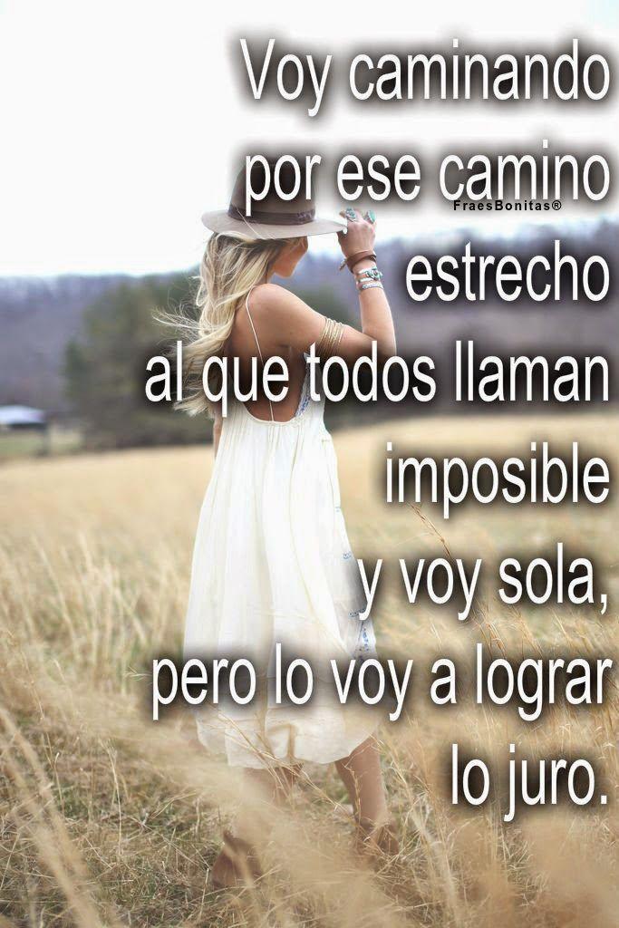 Frases Bonitas Para Todo Momento Spanish Quotes Strong