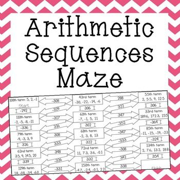 Arithmetic Sequences Maze  Arithmetic Maze And Worksheets