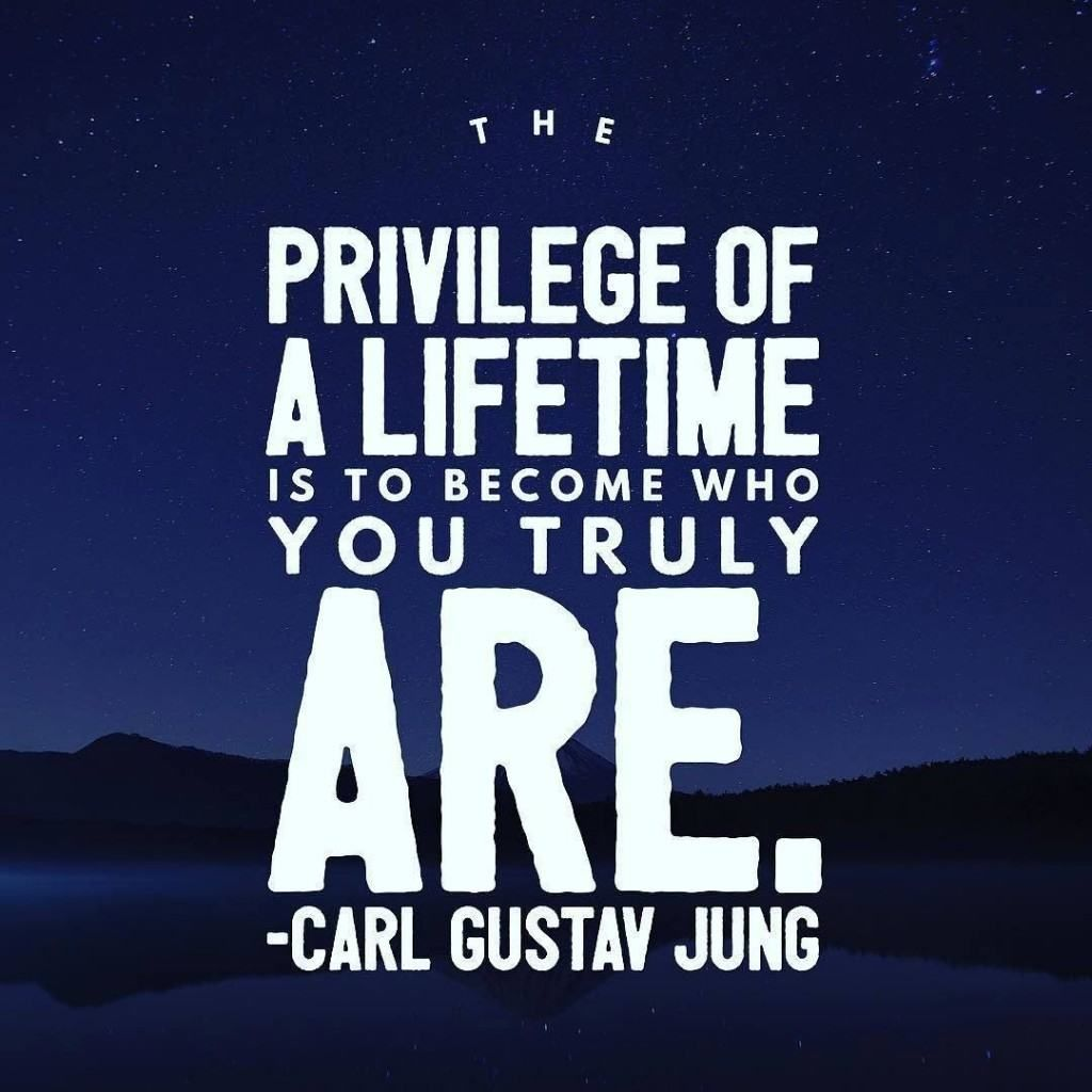"""The privilege of a lifetime is to become who you truly are"". - Carl Jung #inspiration #quote #selfactualization"