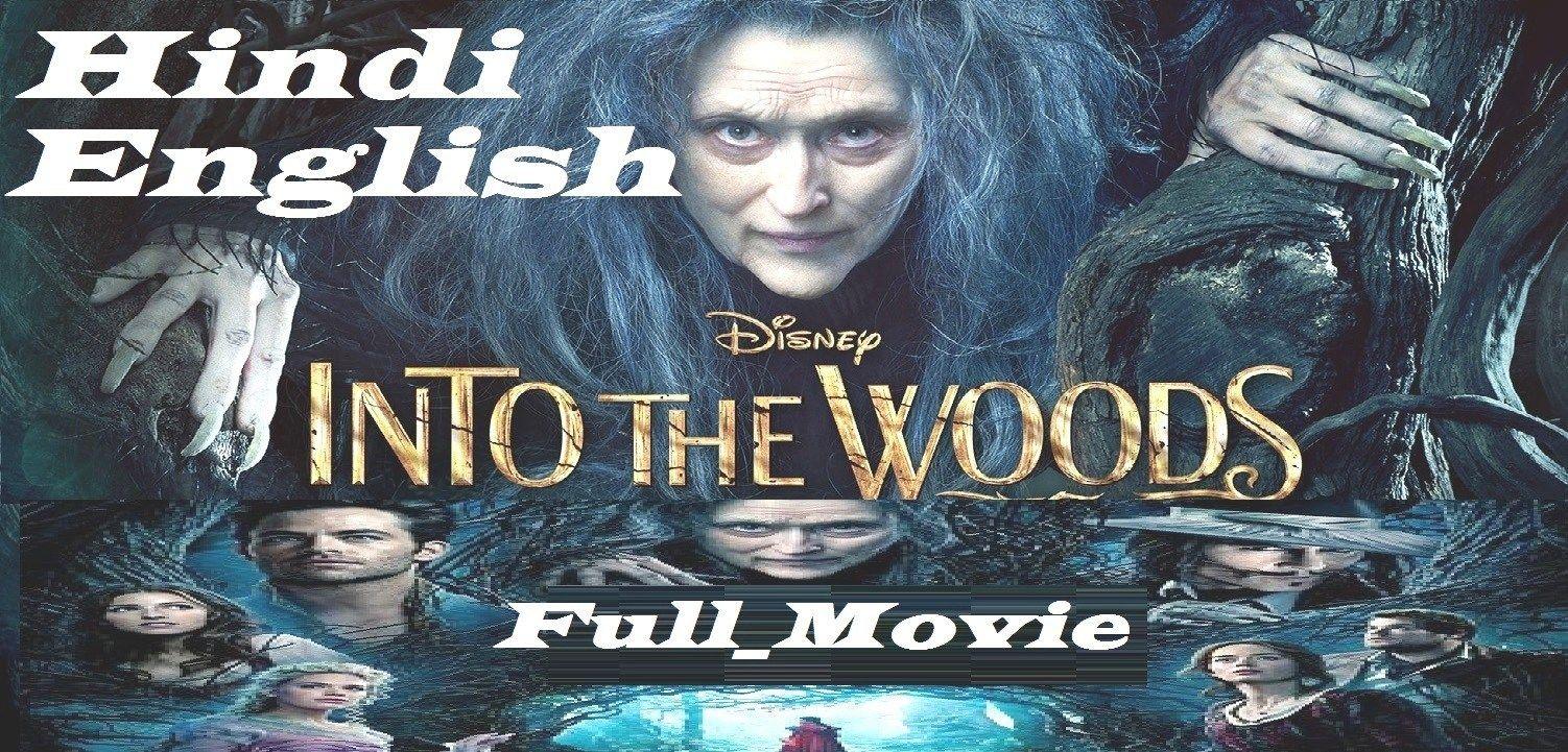 Into The Woods Into The Woods Film Into The Woods 2014 Into The Woods Review Into The Woods Movie Full Movies Download Download Movies Into The Woods Film