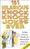 Free Kindle Book -  [Humor & Entertainment][Free] 151 Hilarious Knock, Knock Jokes Ever 2nd Edition: The Best Censored, Funniest and Hilarious Knock, Knock Jokes Ever for Kids! (Jokes, Jokes for Adults, … Jokes for Teens, Riddles, jokes for kids)