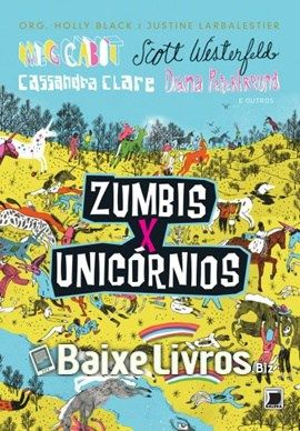Download Do Livro Zumbis X Unicornios Por Meg Cabot Scott