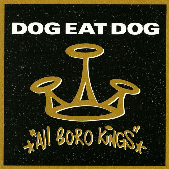 """Who's The King"" van Dog Eat Dog is mijn favoriet"
