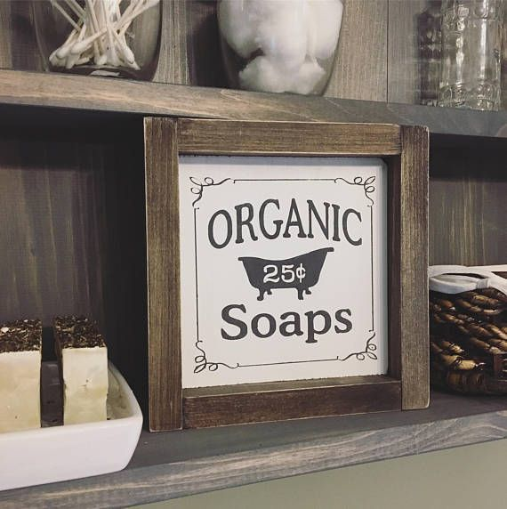 Organic Soaps Vintage Framed Wooden Sign Bathroom Sign