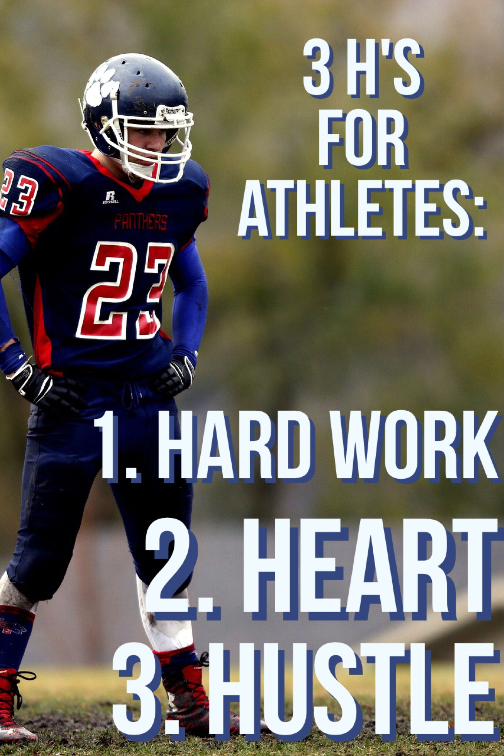 3 H's for Athletes: Hard Work, Heart, and HUSTLE