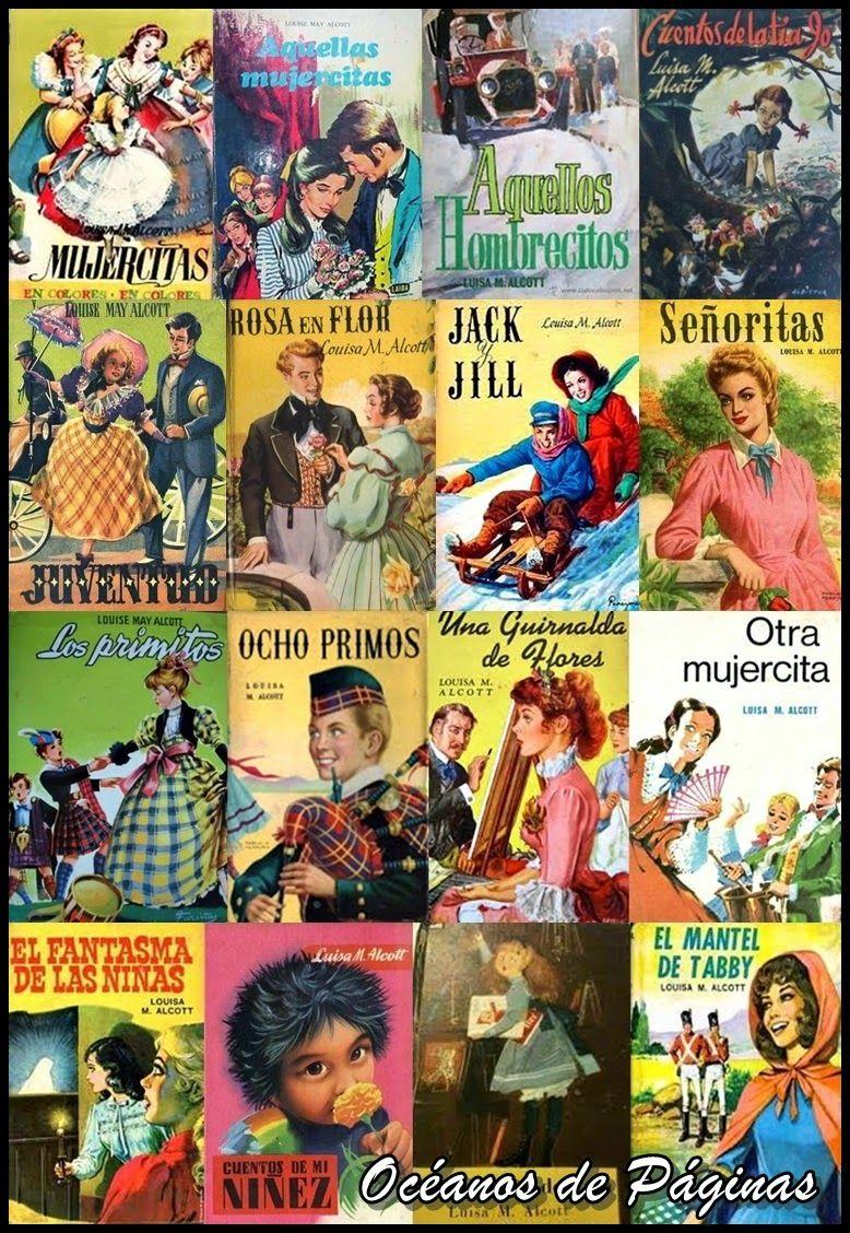 Algunos Libros De Louisa May Alcott Louisa May Alcott Mujercitas Libros