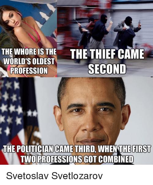 whore + thief = Politician