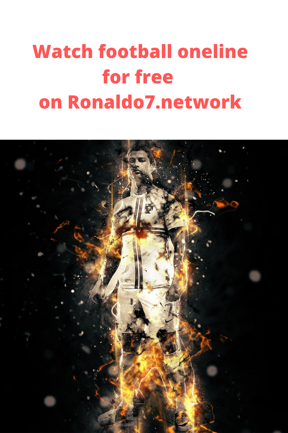Ronaldo7 Watch Football Online For Free Watch Football Football Free