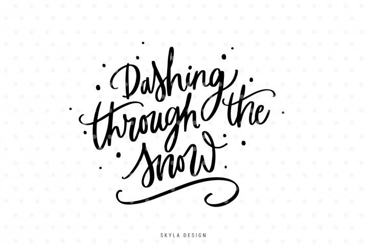 Dashing Through The Snow Christmas Quote Svg By Skyladesign Svg Quotes Dashing Through The Snow Christmas Quotes