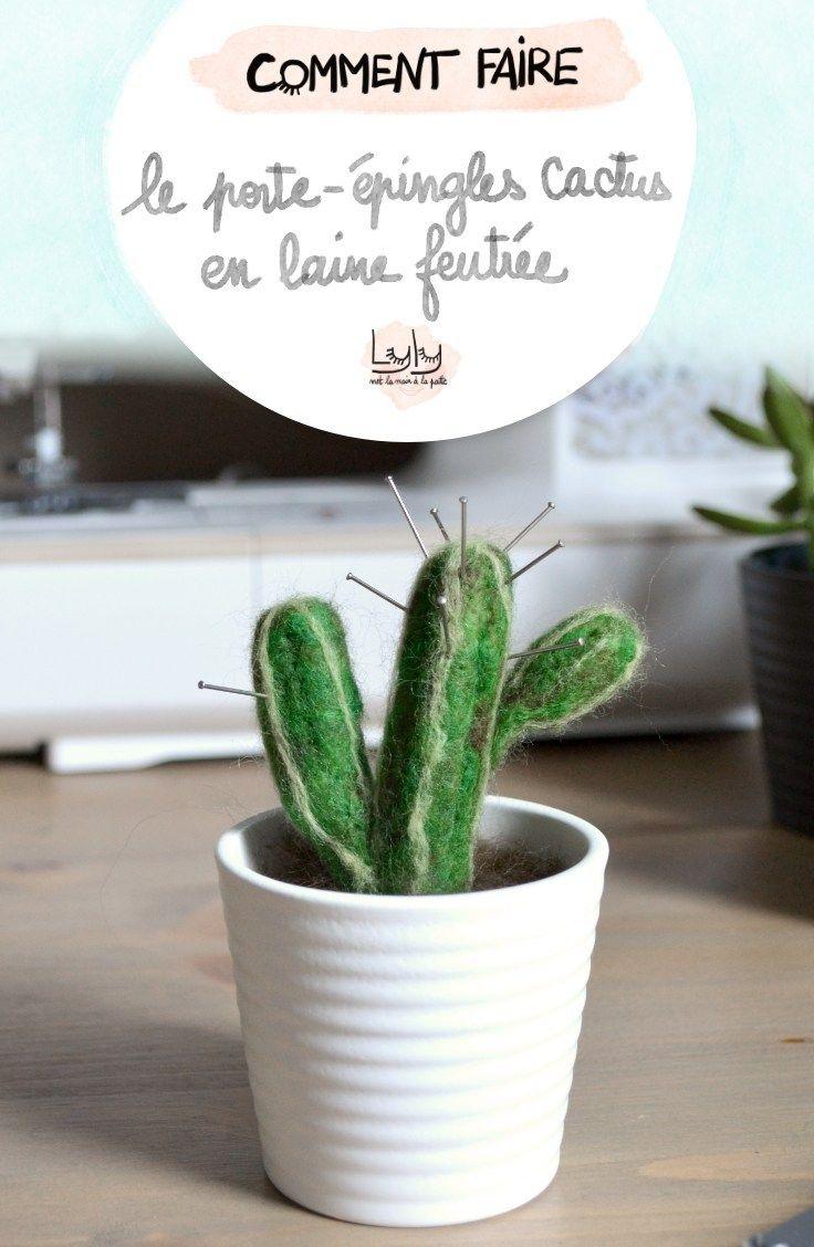 Réaliser un porte-épingles Cactus en laine feutrée - Lyly met la main la patte - tutoriels gratuits