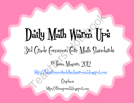Common Core Math Warm Up- 3rd Grade Freebies from Tales from Outside the Classroom on TeachersNotebook.com (40 pages)