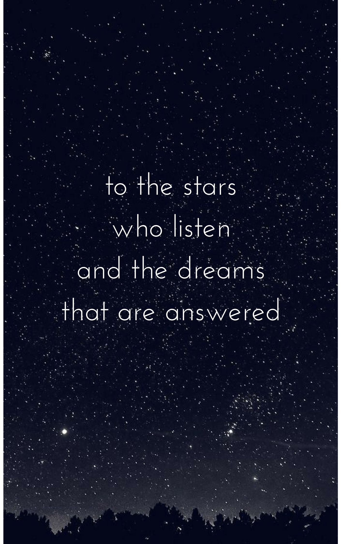 To The Stars Who Listen The Dreams That Are Answered A Court