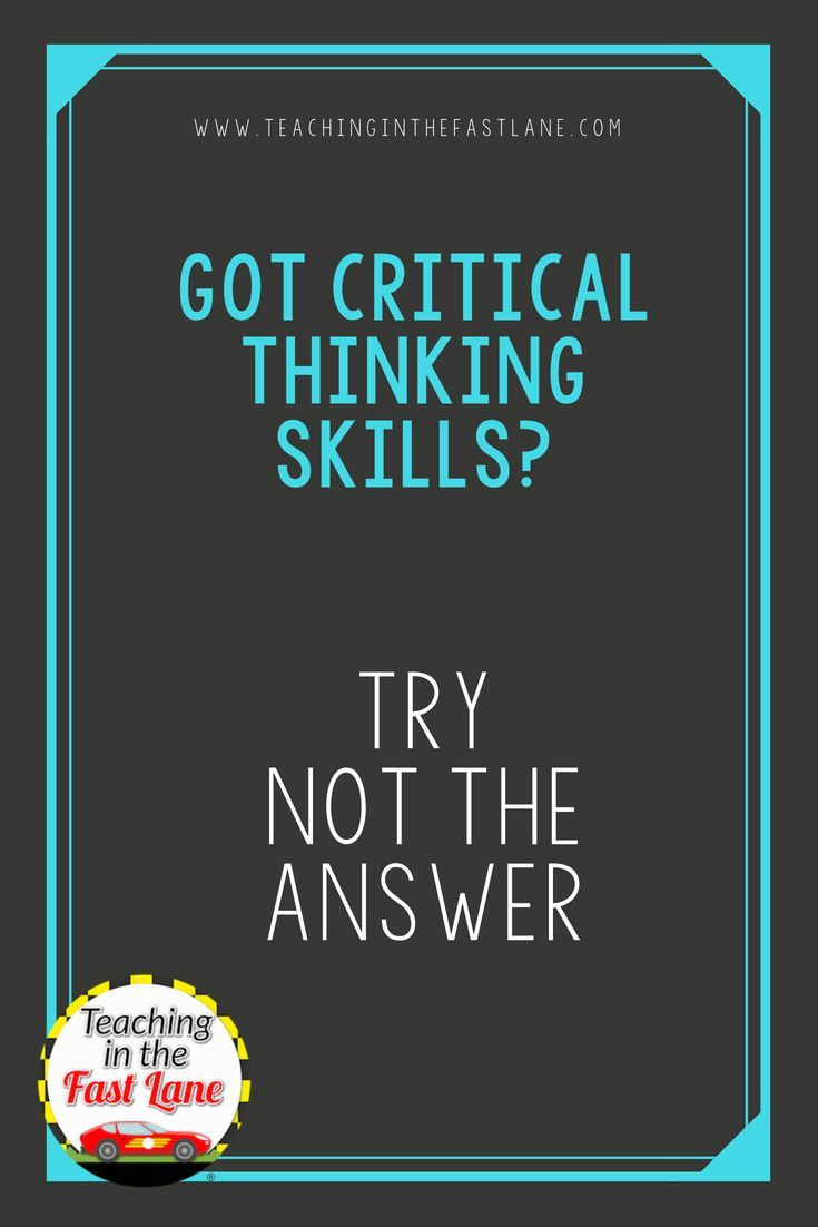 "Have you tried the critical thinking strategy ""Not the ..."