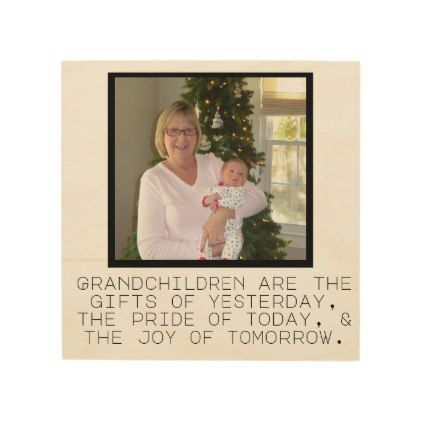 grandchildren quote wood print | Zazzle.com #grandchildrenquotes